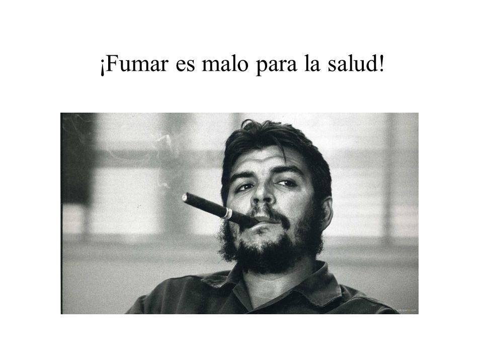 ¡Fumar es malo para la salud!