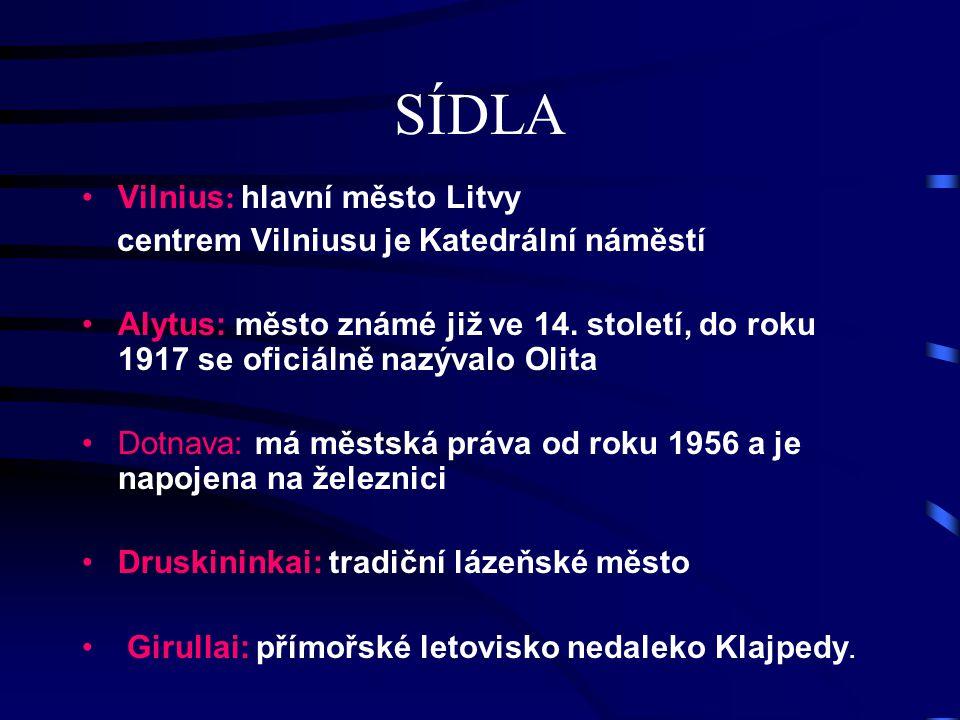 SÍDLA Vilnius: hlavní město Litvy