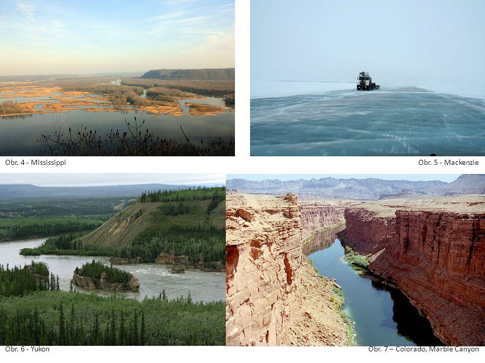 Obr. 4 - Mississippi Obr. 5 - Mackenzie Obr. 6 - Yukon Obr. 7 – Colorado, Marble Canyon