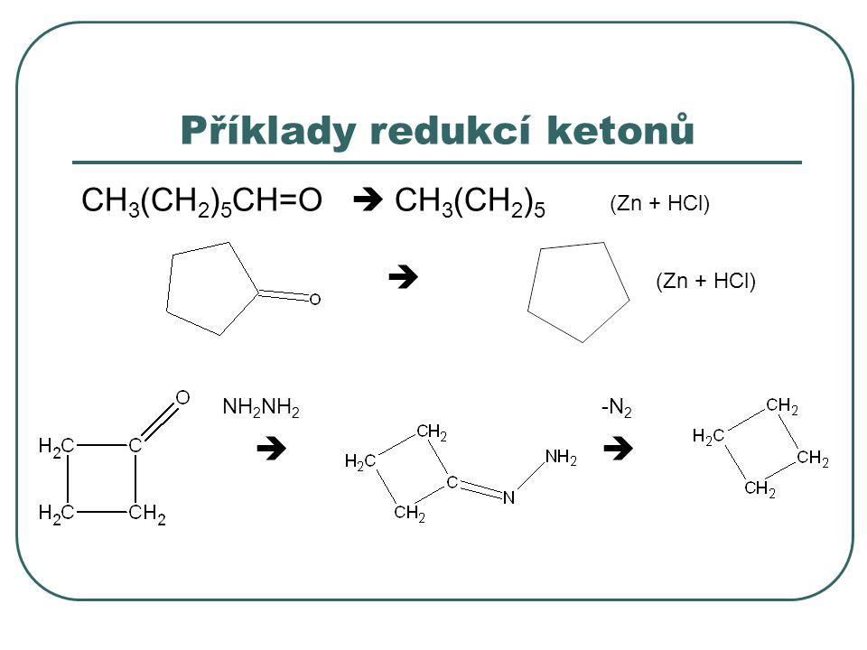 Příklady redukcí ketonů