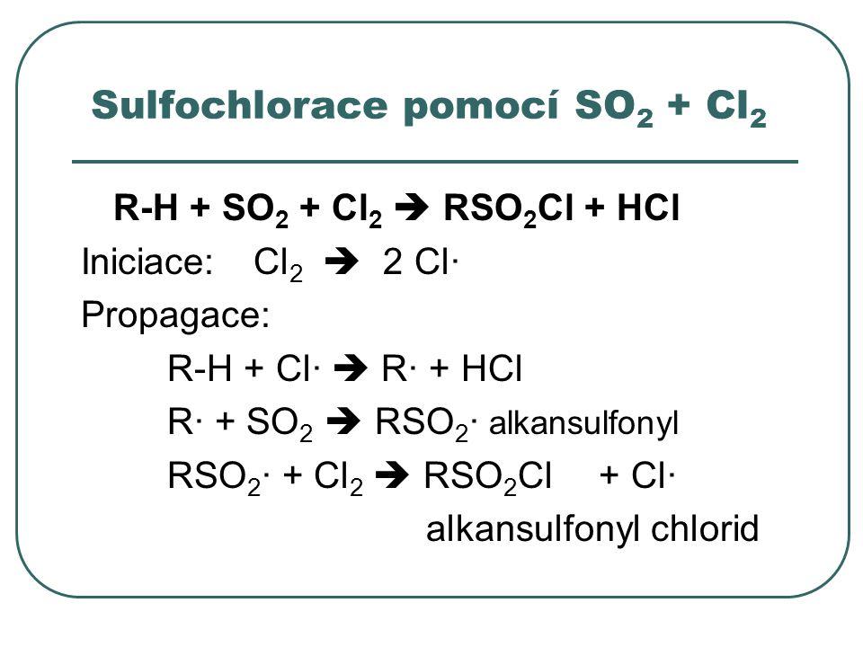 Sulfochlorace pomocí SO2 + Cl2