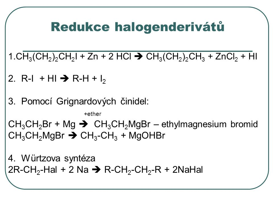 Redukce halogenderivátů