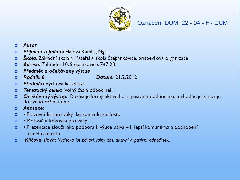 Označení DUM 22 - 04 - Fi- DUM Autor