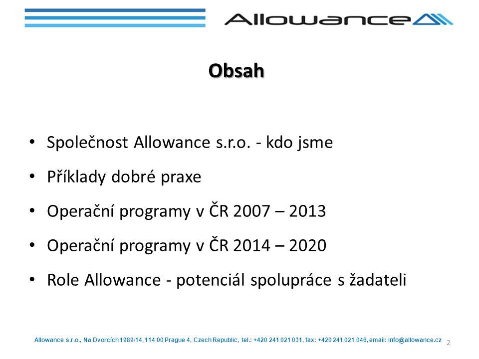Obsah Společnost Allowance s.r.o. - kdo jsme Příklady dobré praxe
