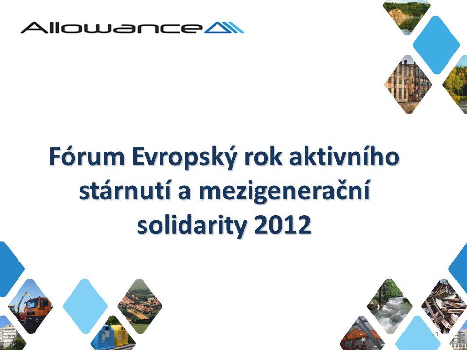 Fórum Evropský rok aktivního stárnutí a mezigenerační solidarity 2012