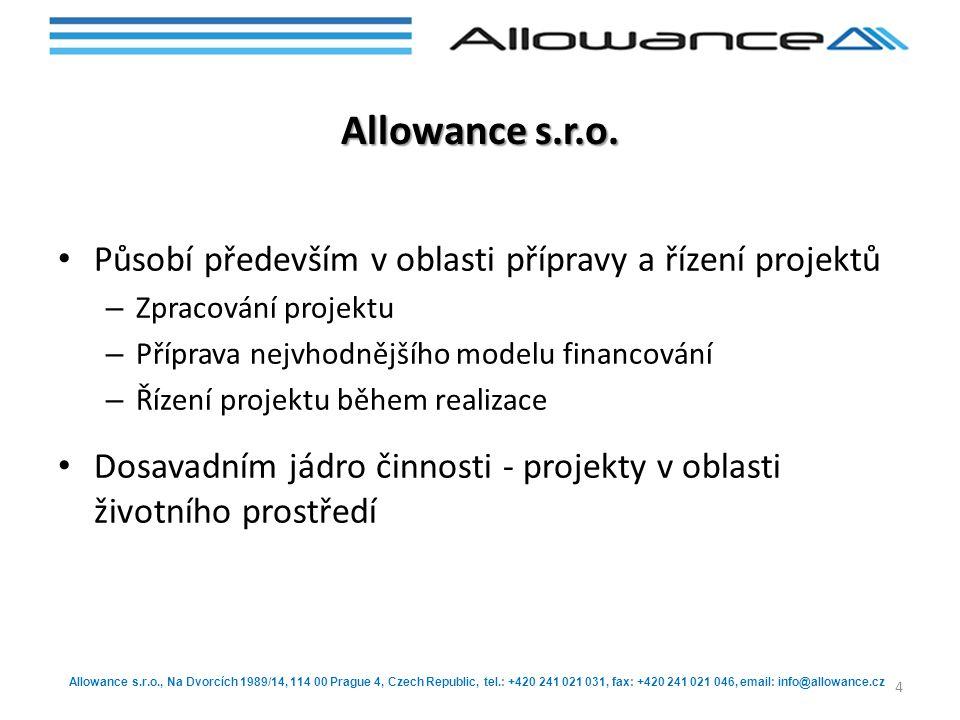 Allowance s.r.o. Působí především v oblasti přípravy a řízení projektů