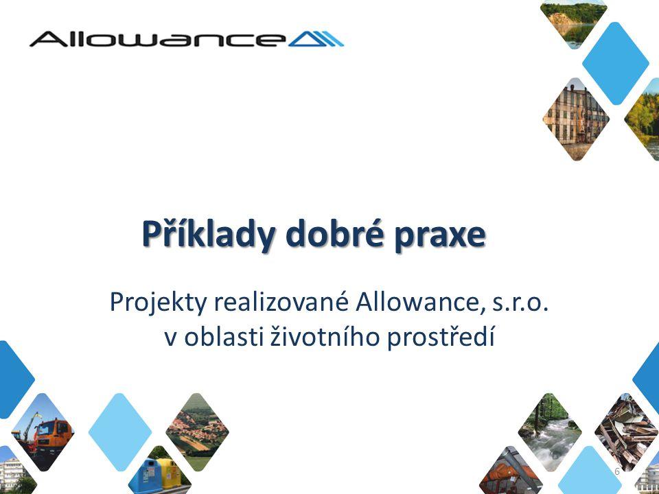 Projekty realizované Allowance, s.r.o. v oblasti životního prostředí