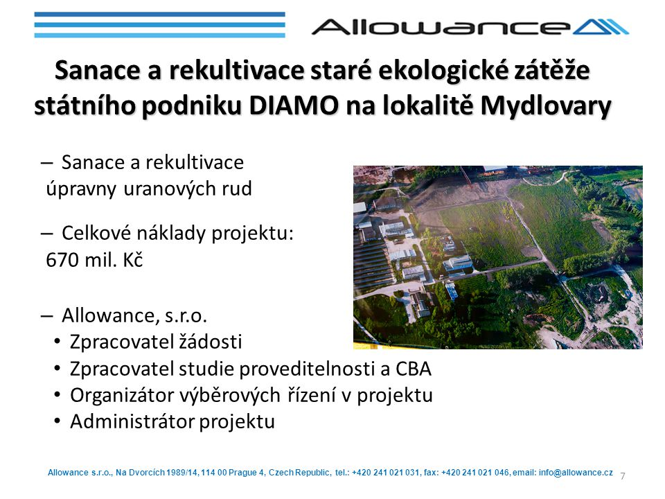 Sanace a rekultivace staré ekologické zátěže státního podniku DIAMO na lokalitě Mydlovary