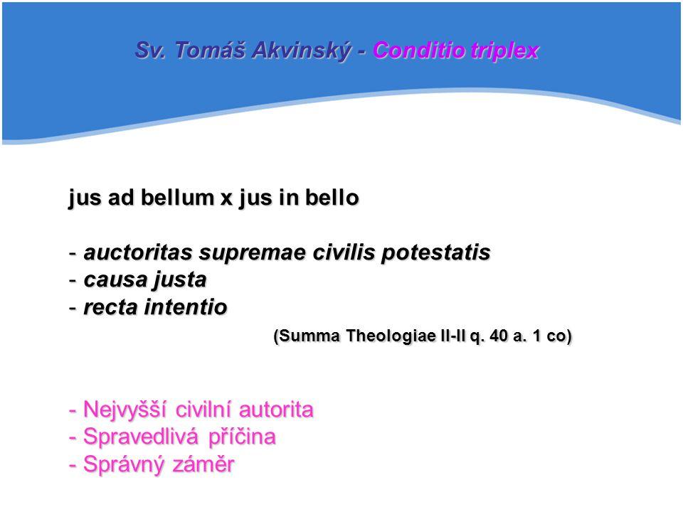Sv. Tomáš Akvinský - Conditio triplex