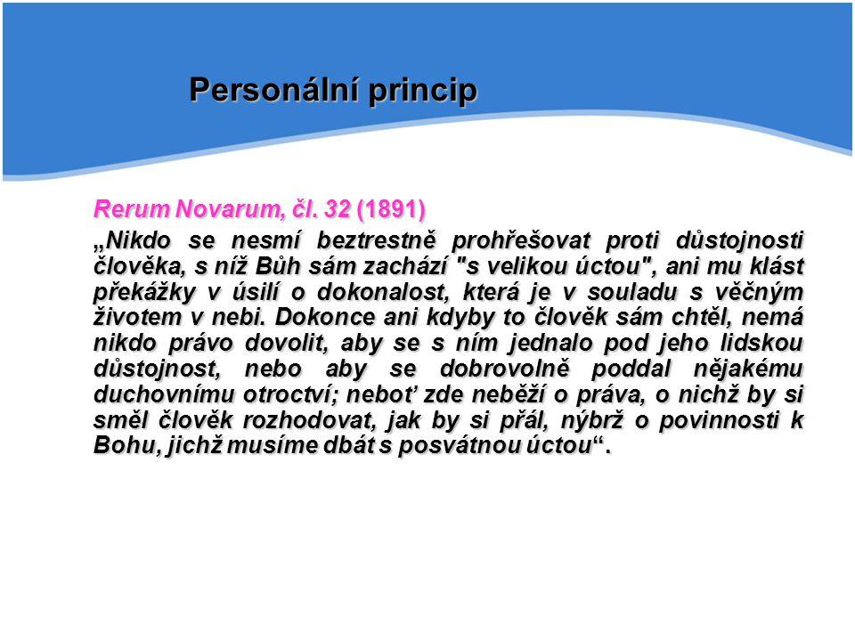 Personální princip Rerum Novarum, čl. 32 (1891)
