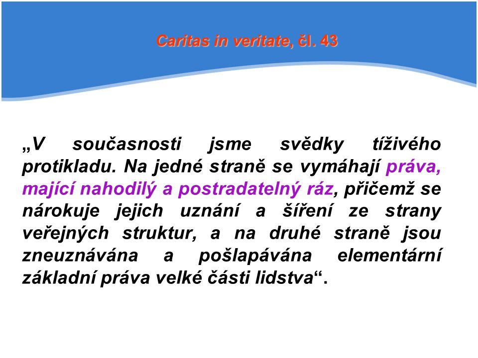 Caritas in veritate, čl. 43