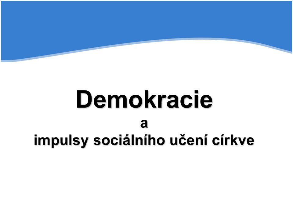 Demokracie a impulsy sociálního učení církve