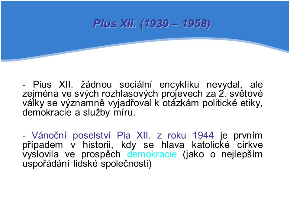 Pius XII. (1939 – 1958)