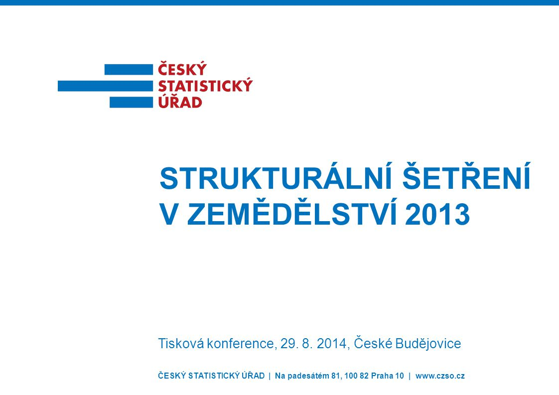 Strukturální šetření v zemědělství 2013