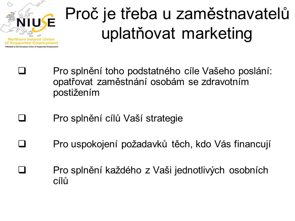 Proč je třeba u zaměstnavatelů uplatňovat marketing