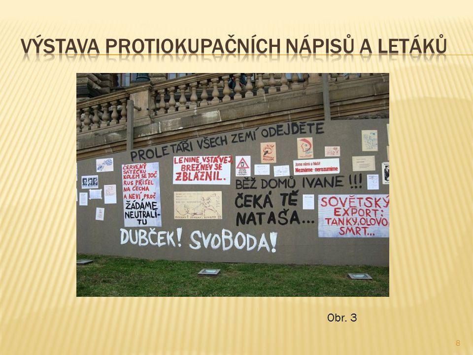 Výstava protiokupačních nápisů a letáků