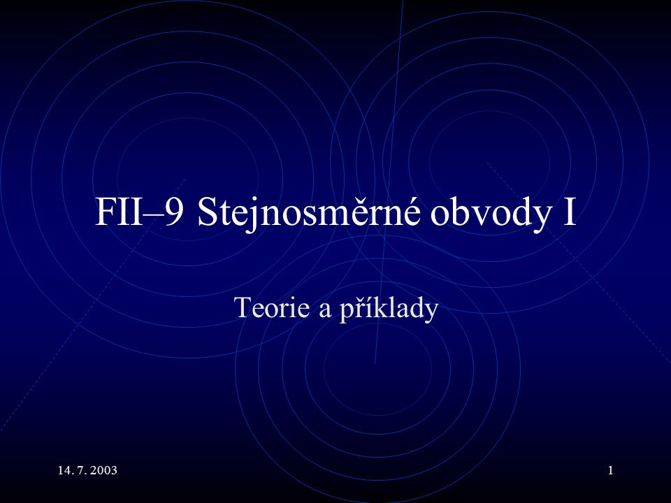 FII–9 Stejnosměrné obvody I