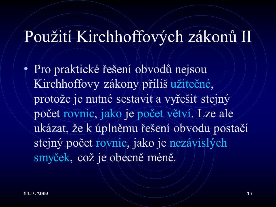 Použití Kirchhoffových zákonů II