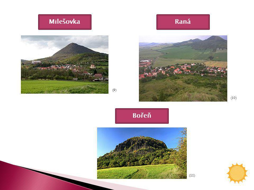 Milešovka Raná (9) (10) Bořeň (11)