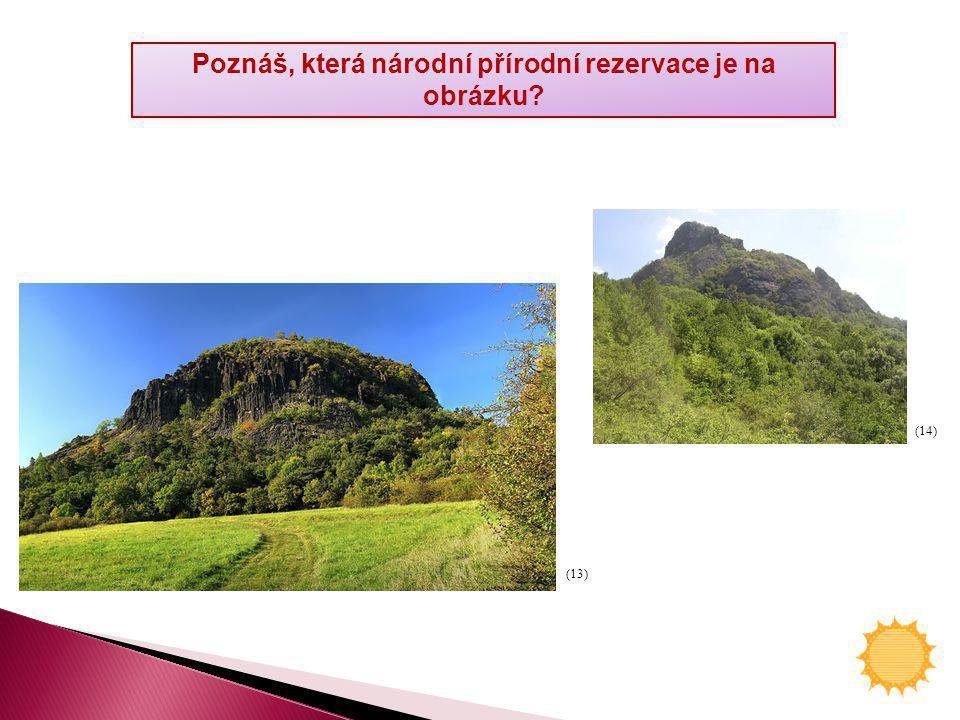 Poznáš, která národní přírodní rezervace je na obrázku