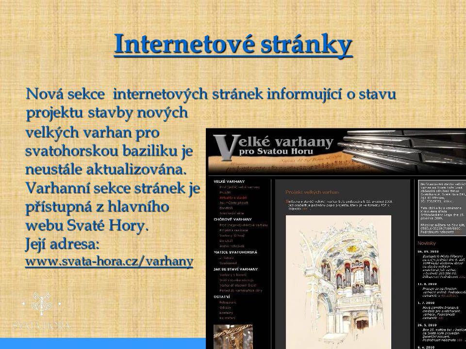 Internetové stránky Nová sekce internetových stránek informující o stavu projektu stavby nových.