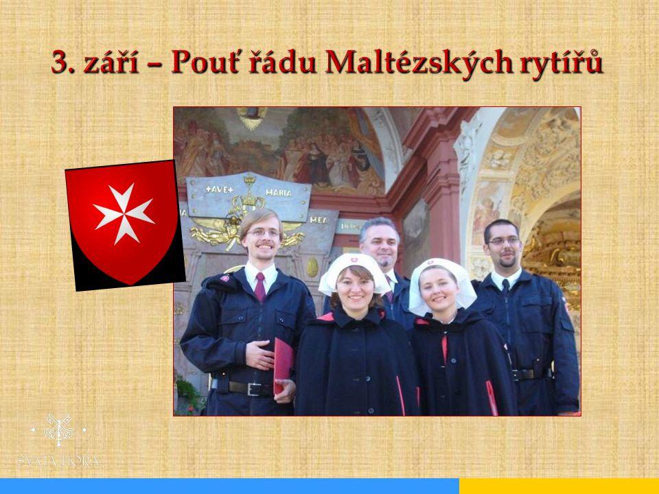 3. září – Pouť řádu Maltézských rytířů