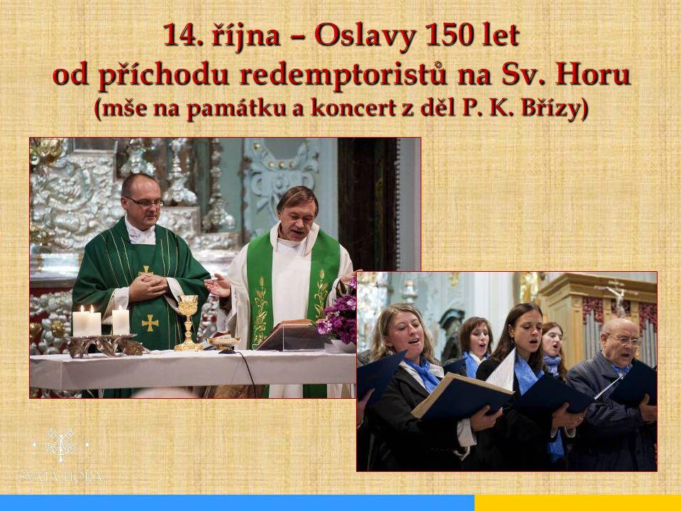 14. října – Oslavy 150 let od příchodu redemptoristů na Sv