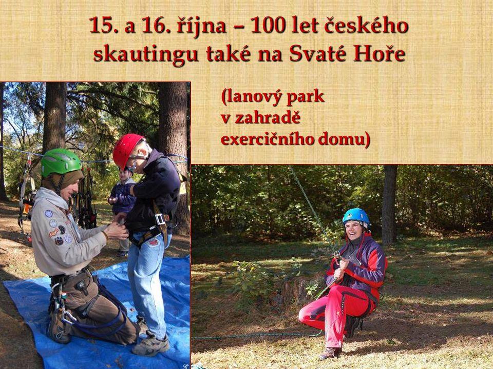 15. a 16. října – 100 let českého skautingu také na Svaté Hoře