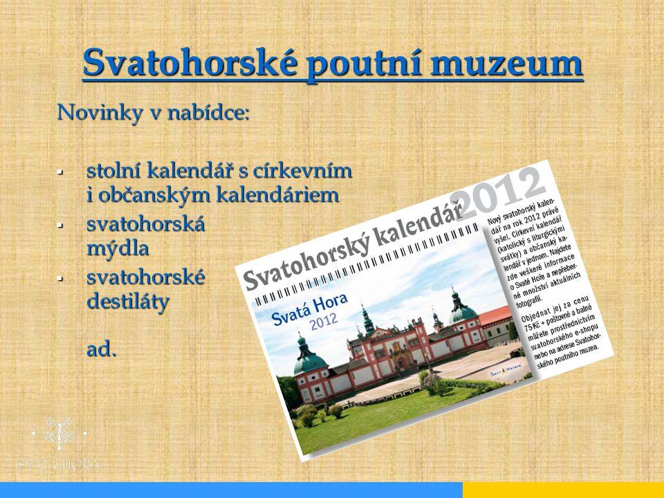 Svatohorské poutní muzeum