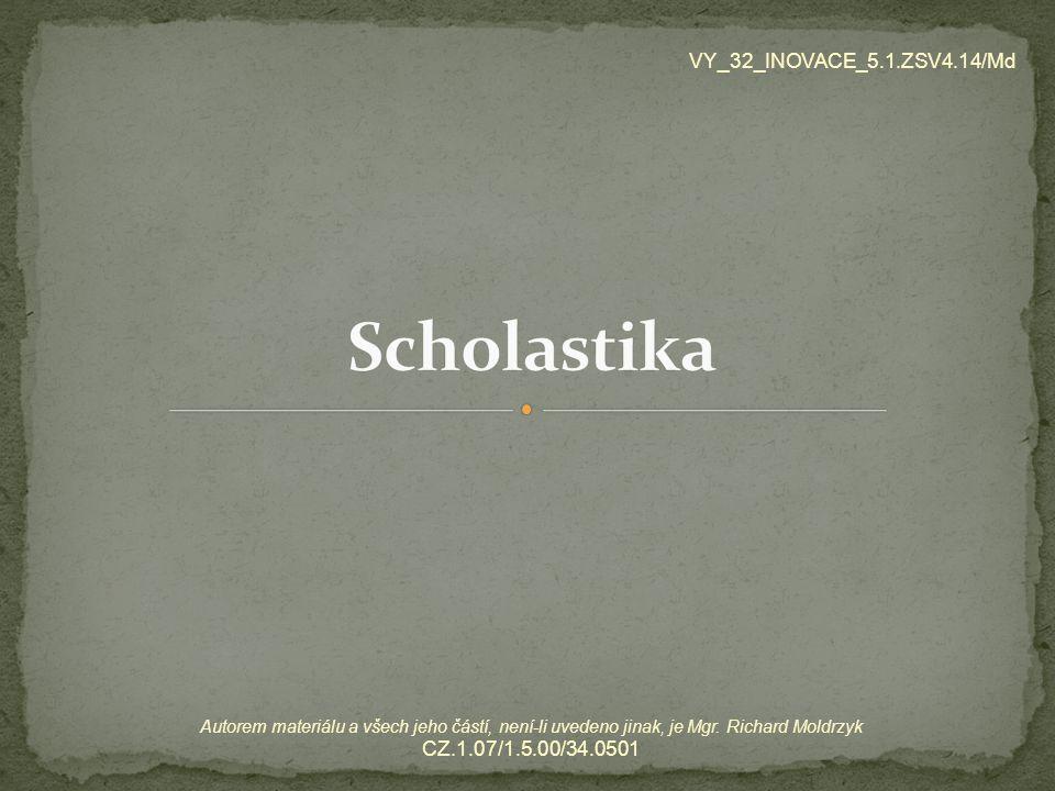 Scholastika VY_32_INOVACE_5.1.ZSV4.14/Md CZ.1.07/1.5.00/34.0501