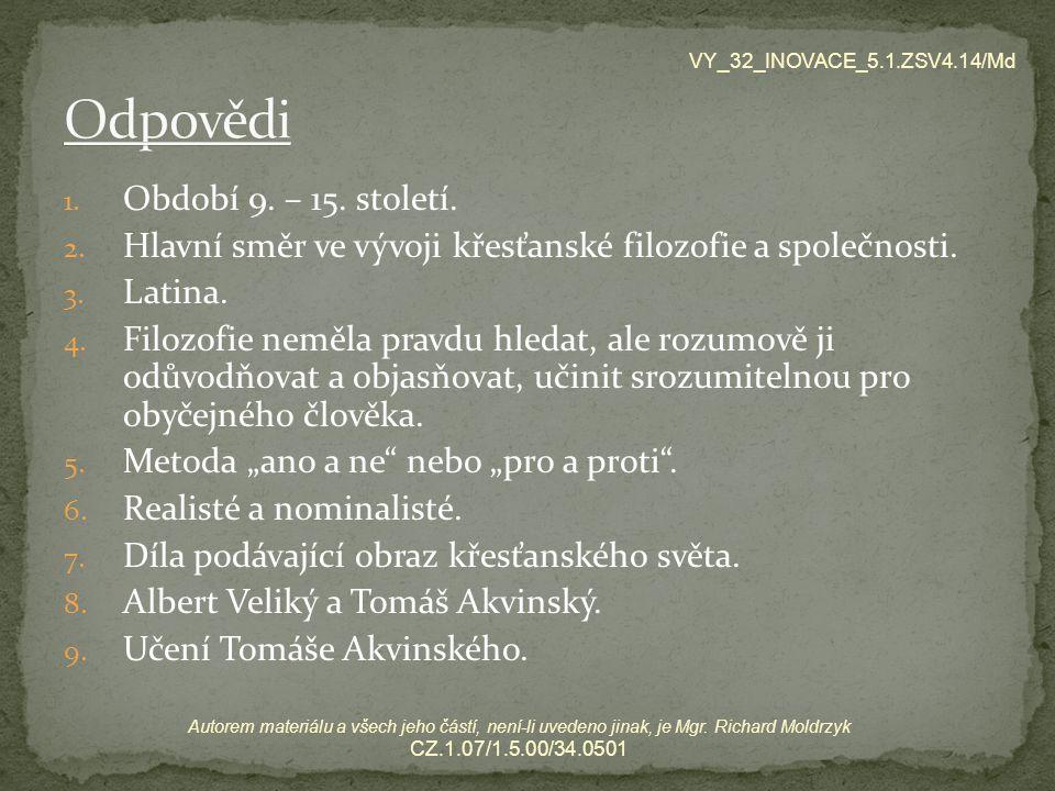 Odpovědi Období 9. – 15. století.