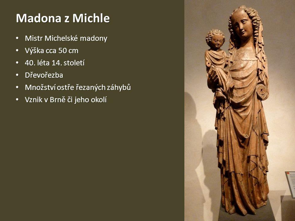Madona z Michle Mistr Michelské madony Výška cca 50 cm