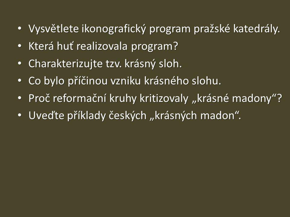 Vysvětlete ikonografický program pražské katedrály.