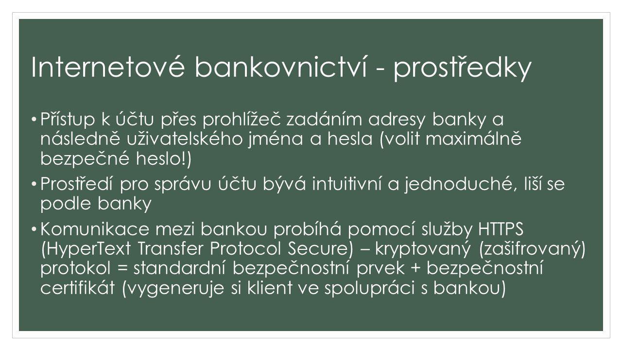 Internetové bankovnictví - prostředky