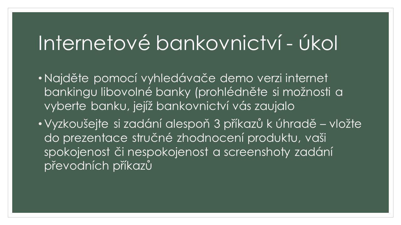 Internetové bankovnictví - úkol