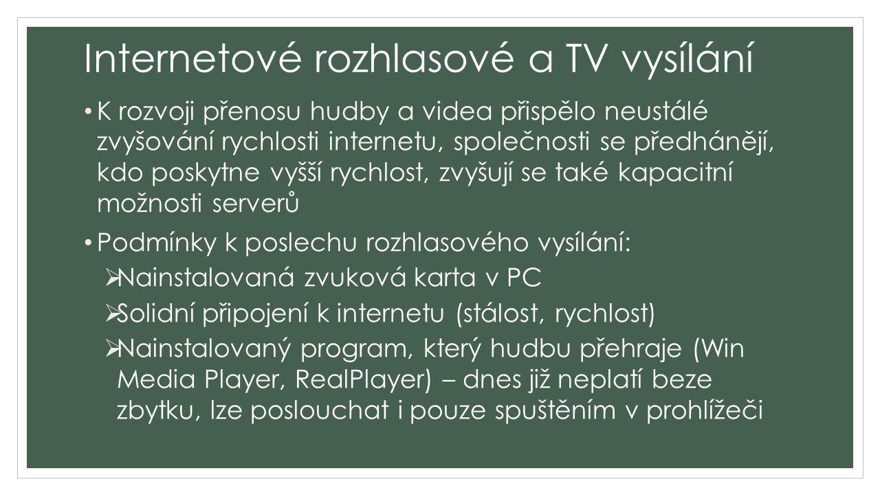 Internetové rozhlasové a TV vysílání