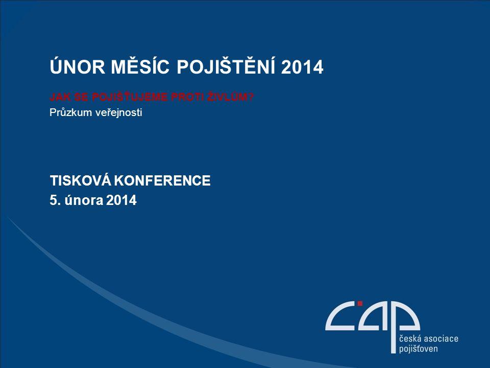 Únor měsíc pojištění 2014 TISKOVÁ KONFERENCE 5. února 2014