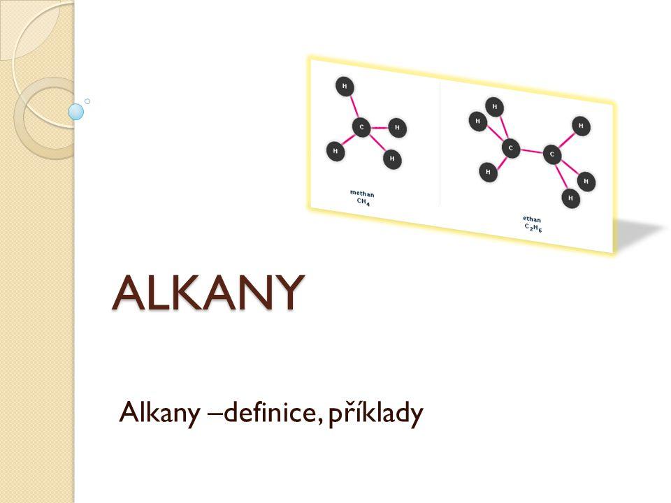 Alkany –definice, příklady