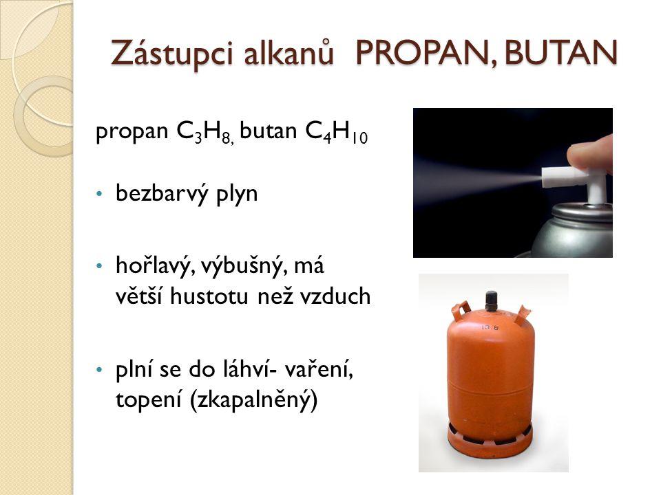 Zástupci alkanů PROPAN, BUTAN