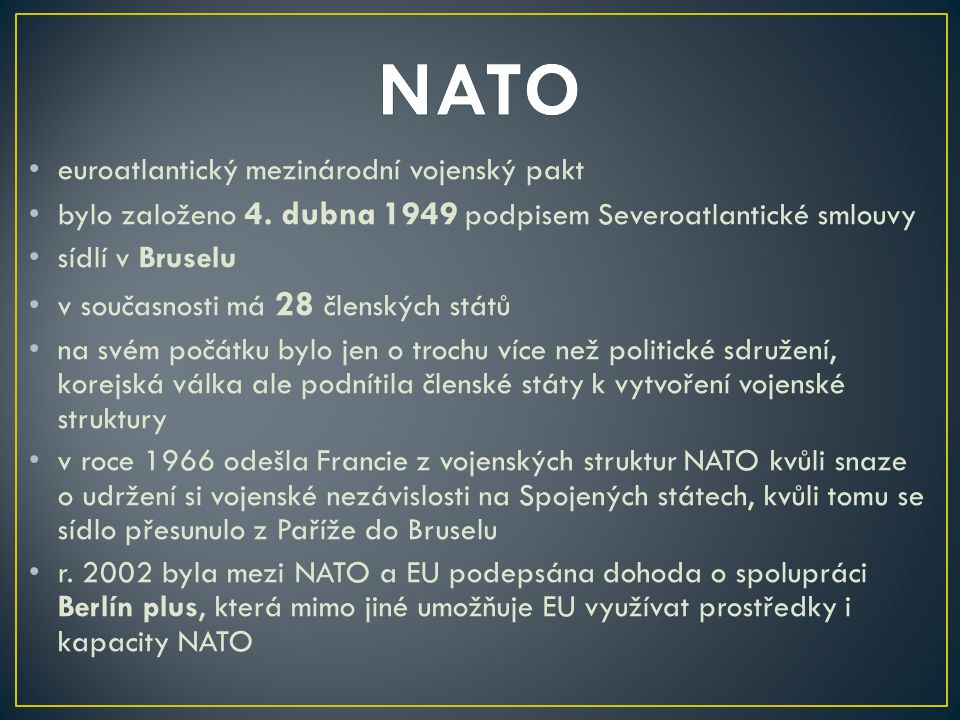 NATO euroatlantický mezinárodní vojenský pakt