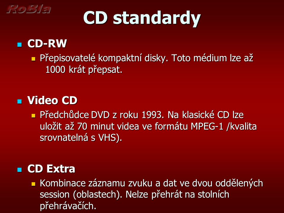 CD standardy CD-RW Video CD CD Extra