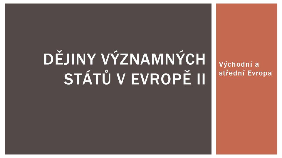 Dějiny významných států v Evropě II