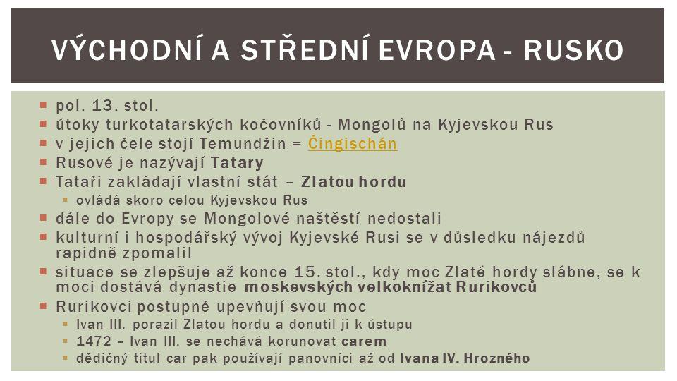 Východní a Střední Evropa - Rusko