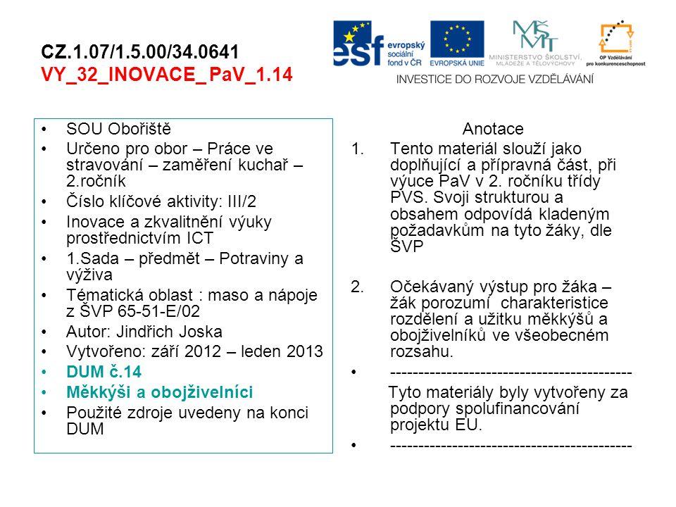 CZ.1.07/1.5.00/34.0641 VY_32_INOVACE_ PaV_1.14