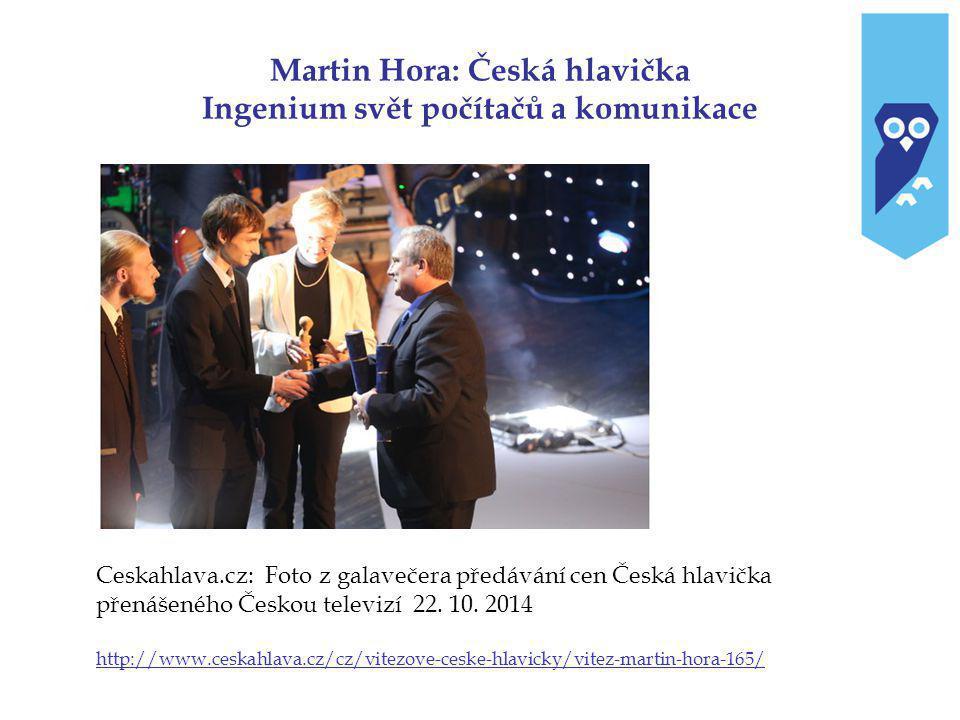Martin Hora: Česká hlavička Ingenium svět počítačů a komunikace