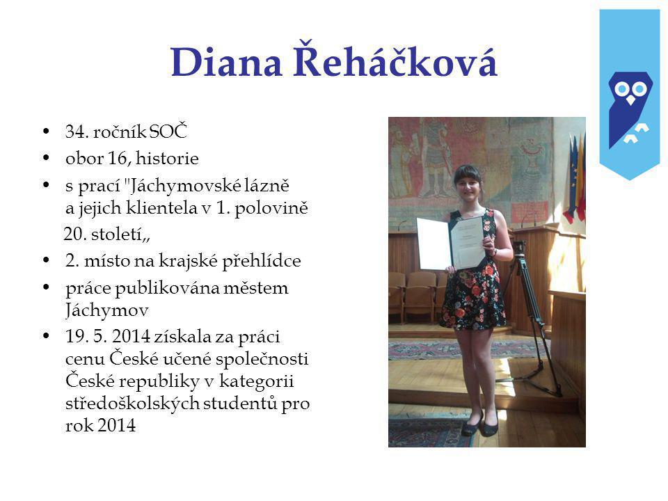 Diana Řeháčková 34. ročník SOČ obor 16, historie