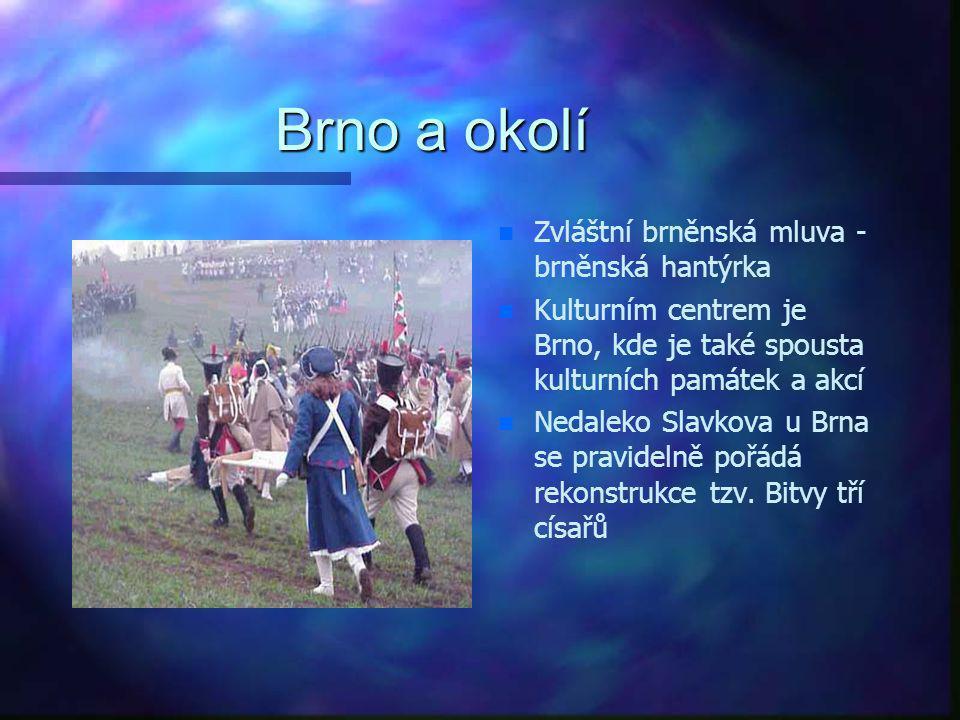 Brno a okolí Zvláštní brněnská mluva - brněnská hantýrka