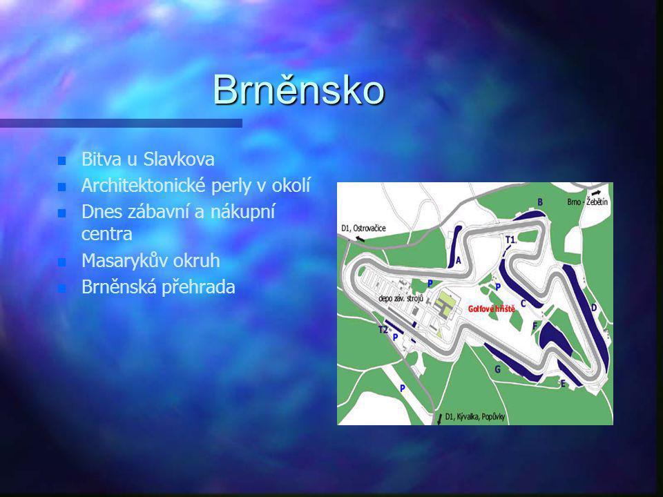 Brněnsko Bitva u Slavkova Architektonické perly v okolí