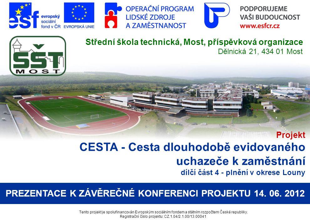PREZENTACE K ZÁVĚREČNÉ KONFERENCI PROJEKTU 14. 06. 2012