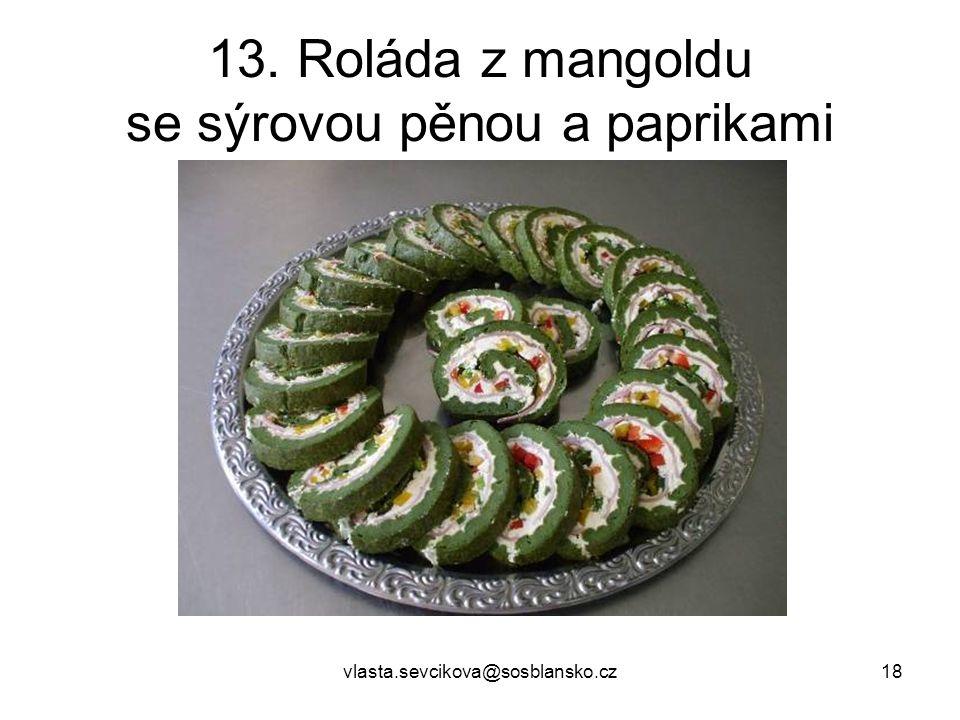 13. Roláda z mangoldu se sýrovou pěnou a paprikami